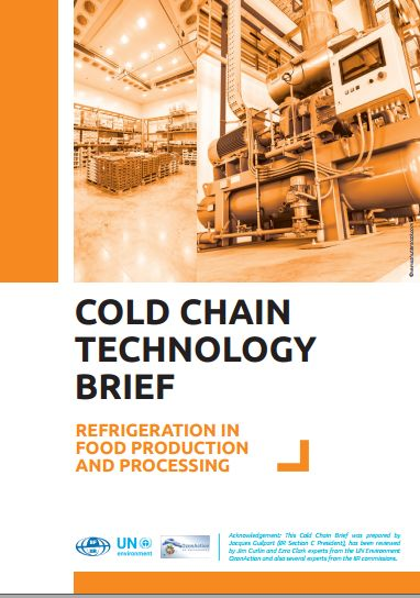 Cold Chain Technology Brief - Refrigeration in Food Production and Processing